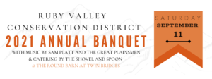 Ruby Valley Conservation District Annual Banquet @ The Round Barn at Twin Bridges